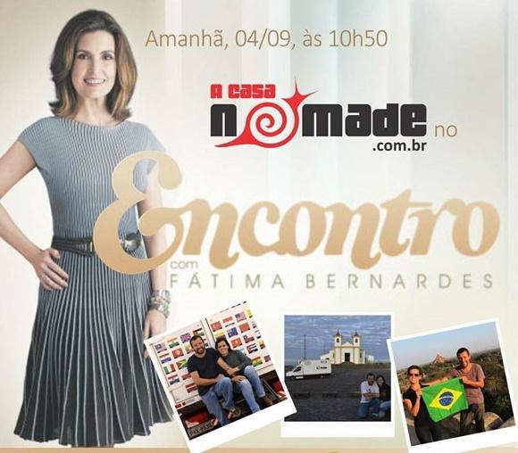 Anúncio com dia e horário do programa, foto grande da Fátima Bernardes e fotos menores do Renato e da Glória Blog Vem Por Aqui